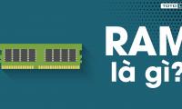 Ram máy tính là gì? Tìm hiểu về thế hệ Ram và Bus Ram